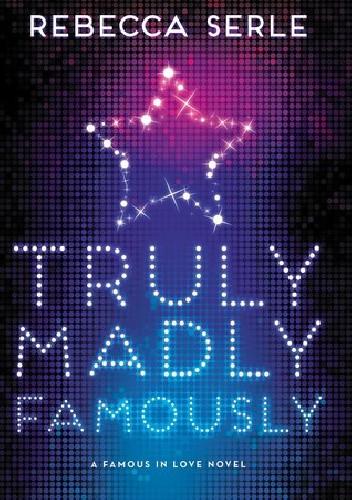 Okładka książki Truly, Madly, Famously