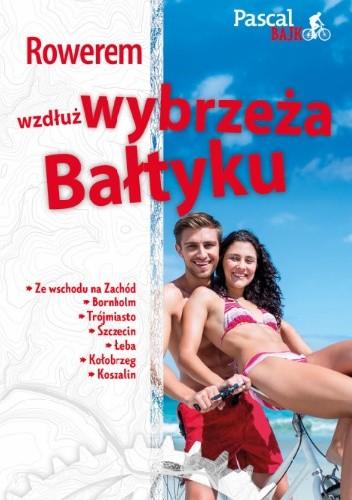 Okładka książki Rowerem wzdłuż wybrzeża Bałtyku