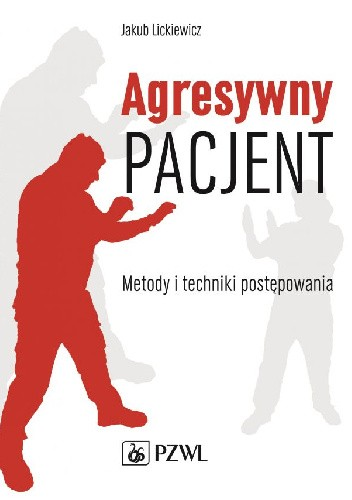 Okładka książki Agresywny pacjent
