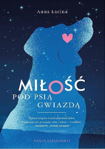 Okładka książki Miłość pod Psią Gwiazdą