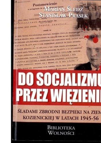 Okładka książki Do socjalizmu przez więzienie