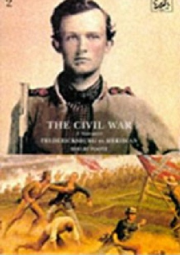 Okładka książki The Civil War: A Narrative: Volume 2: Fredericksburg to Meridian
