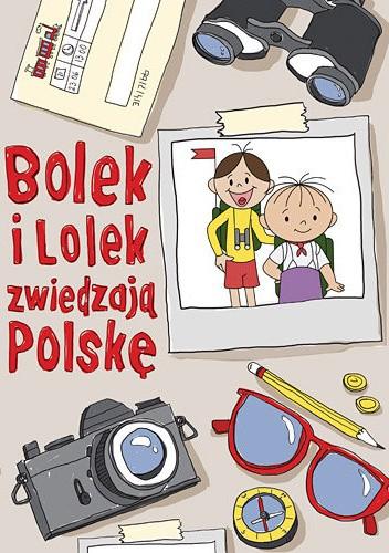 Okładka książki Bolek i Lolek zwiedzają Polskę