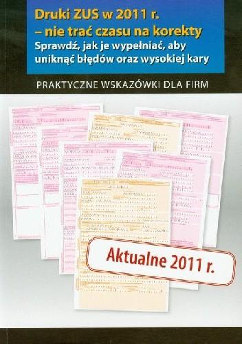 Okładka książki Druki w ZUS w 2011 - nie trać czasu na korekty