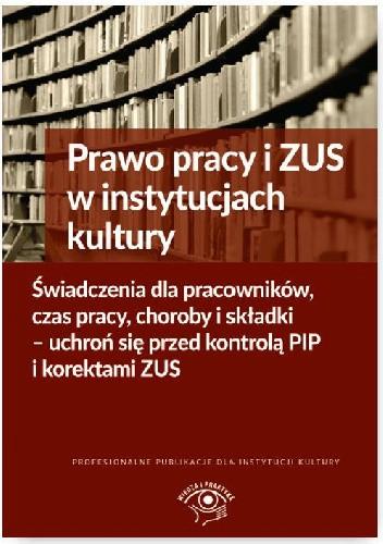 Okładka książki Prawo pracy i ZUS w instytucjach kultury