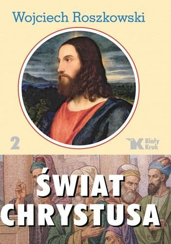 Okładka książki Świat Chrystusa tom 2