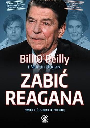 Okładka książki Zabić Reagana
