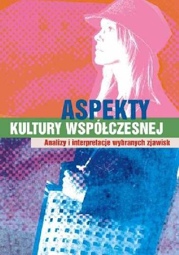 Okładka książki Aspekty kultury współczesnej