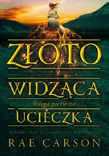 Okładka książki Złotowidząca. Ucieczka