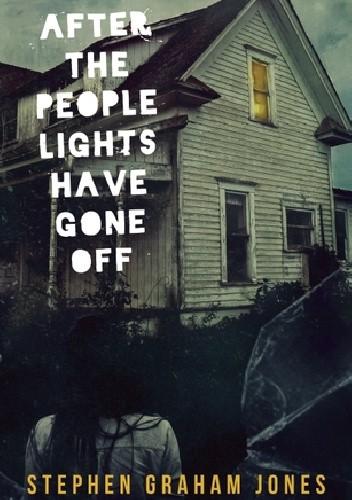 Okładka książki After the People Lights Have Gone Off
