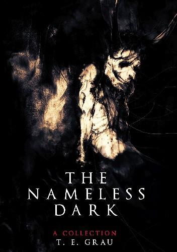 Okładka książki The Nameless Dark
