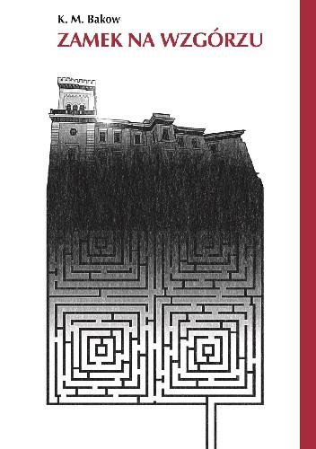 Okładka książki Zamek na wzgórzu