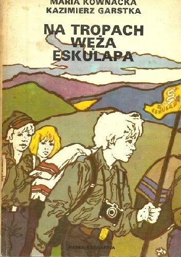 Okładka książki Na tropach węża Eskulapa