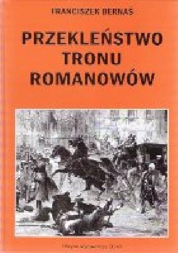 Okładka książki Przekleństwo tronu Romanowów
