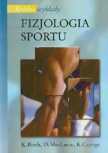 Okładka książki Fizjologia sportu