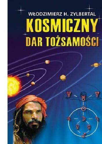 Okładka książki Kosmiczny dar tożsamości