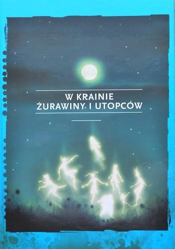 Okładka książki W krainie żurawiny i utopców