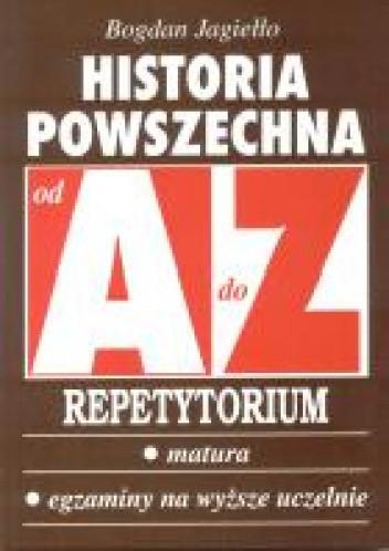 Okładka książki AZ Historia Powszechna. Repetytorium