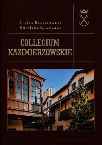 Okładka książki Collegium Kazimierzowskie