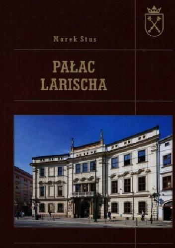 Okładka książki Pałac Larischa