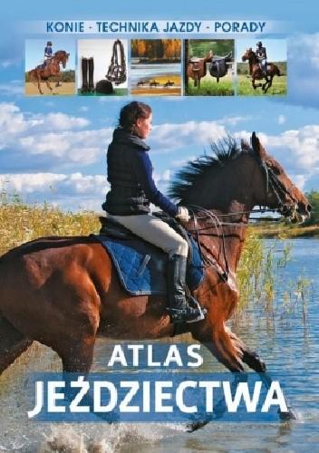 Okładka książki Atlas Jeździectwa