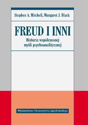 Okładka książki Freud i inni: Historia współczesnej myśli psychoanalitycznej
