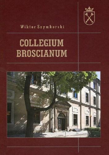 Okładka książki Collegium Broscianum