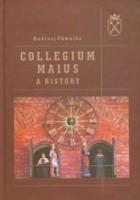 Collegium Maius. A history
