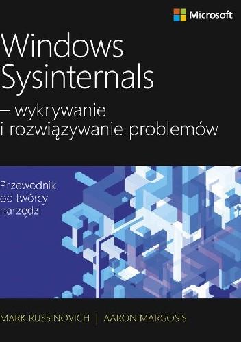Okładka książki Windows Sysinternals - wykrywanie i rozwiązywanie problemów