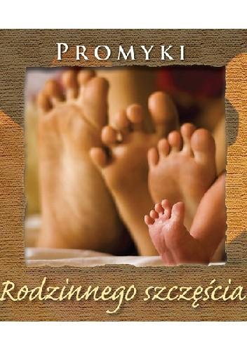 Okładka książki Promyki Rodzinnego szczęścia