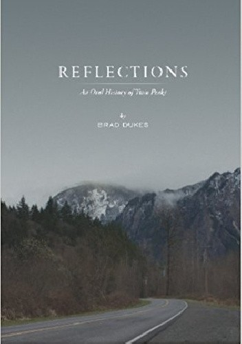 Okładka książki Reflections, An Oral History of Twin Peaks
