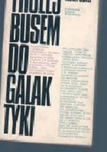 Okładka książki Trolejbusem do galaktyki