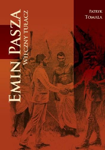 Okładka książki Emin Pasza. Wieczny tułacz