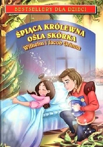 Okładka książki Śpiąca Królewna. Ośla skórka