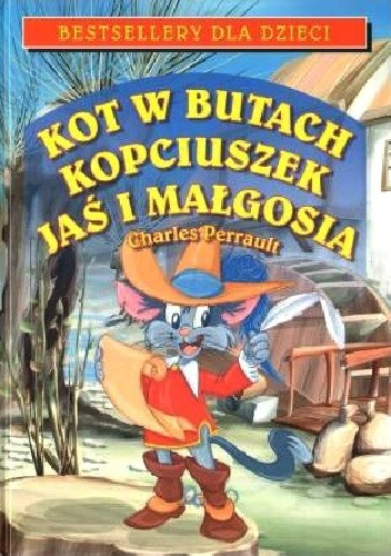 Okładka książki Kot w butach. Kopciuszek. Jaś i Małgosia