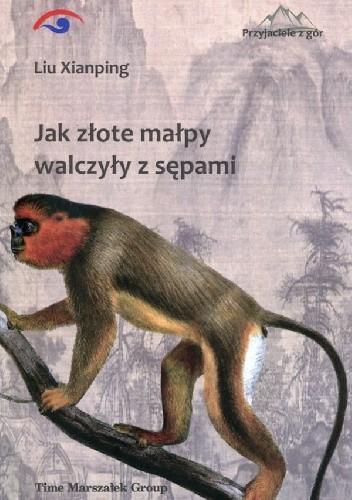 Okładka książki Jak złote małpy walczyły z sępami