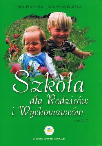 Okładka książki Szkoła Dla Rodziców i Wychowawców. Część 2