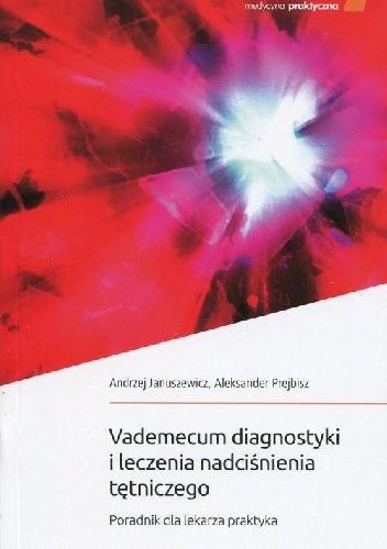 Okładka książki Vademecum diagnostyki i leczenia nadciśnienia tętniczego