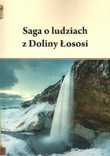 Okładka książki Saga o ludziach z Doliny Łososi