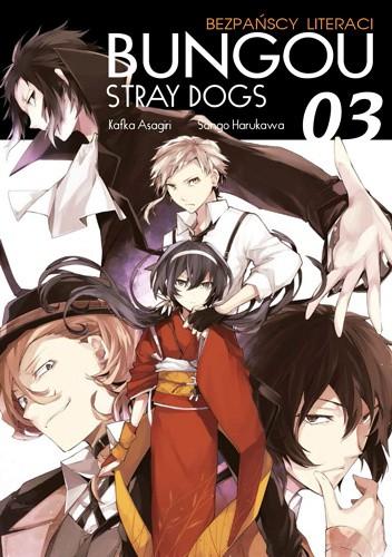 Okładka książki Bungou Stray Dogs - Bezpańscy Literaci #3