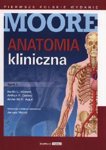 Okładka książki Anatomia kliniczna Moore Tom 1