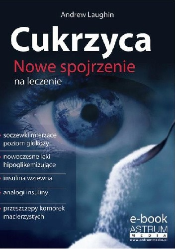 Okładka książki Cukrzyca. Nowe spojrzenie na leczenie
