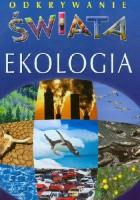 Ekologia. Odkrywanie świata
