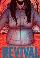 Revival, Vol. 8: Stay Just A Little Bit Longer TP