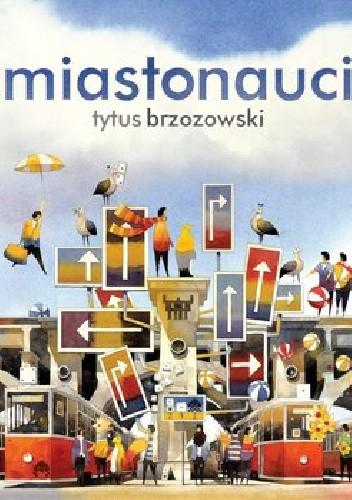 Okładka książki Miastonauci
