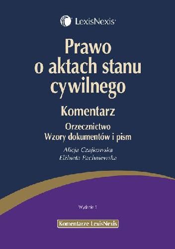 Okładka książki Prawo o aktach stanu cywilnego Komentarz