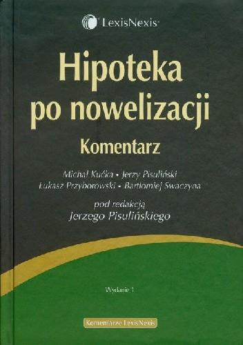 Okładka książki Hipoteka po nowelizacji Komentarz