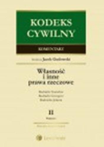 Okładka książki Kodeks cywilny Komentarz Własność i inne prawa rzeczowe Tom 2