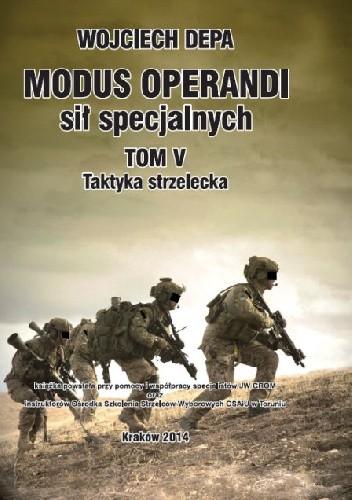 Okładka książki Modus Operandi - Taktyka Strzelecka Tom V