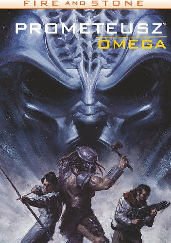 Okładka książki Fire and Stone - 5 - Prometeusz Omega